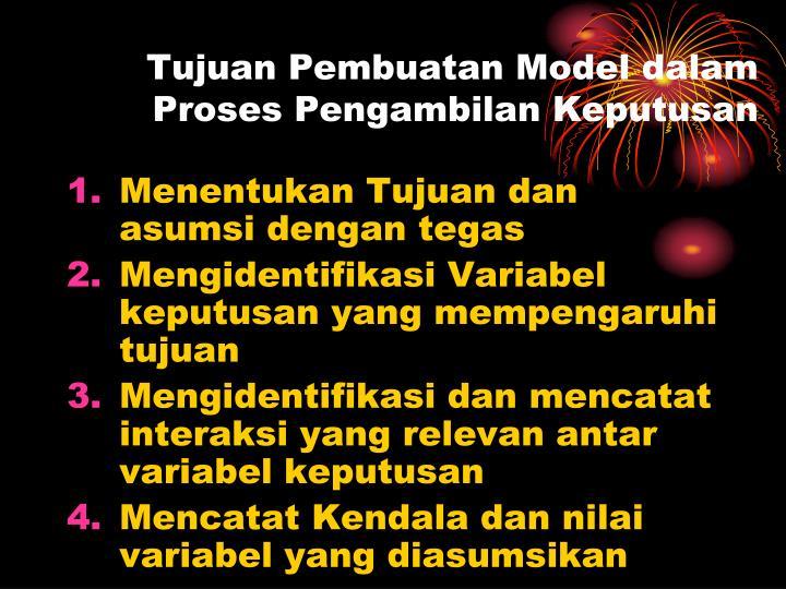 Tujuan Pembuatan Model dalam Proses Pengambilan Keputusan