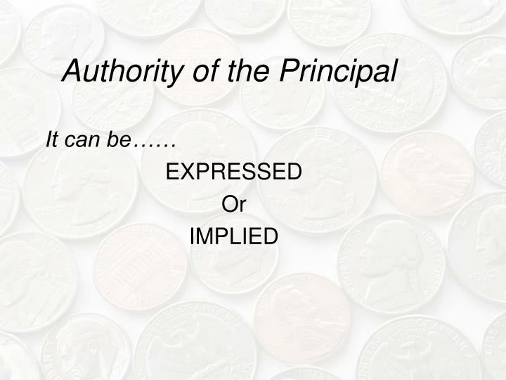 Authority of the Principal