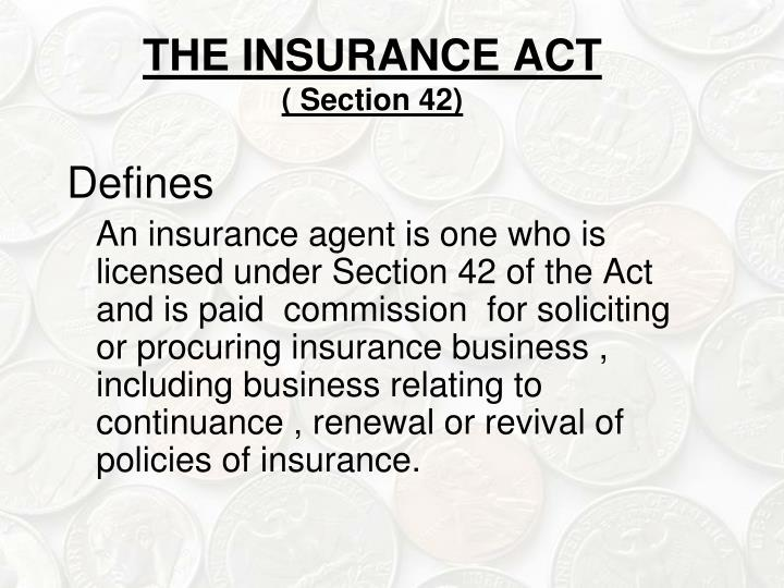 THE INSURANCE ACT