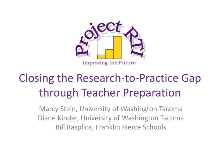 Closing the Research-to-Practice Gap through Teacher Preparation