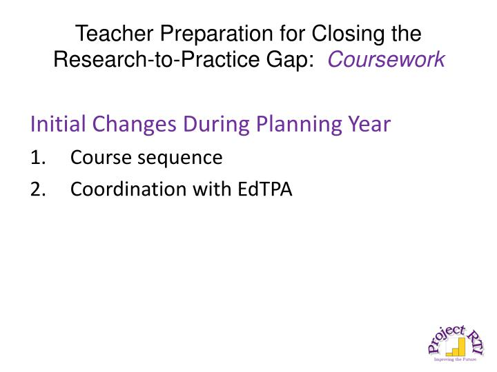 Teacher Preparation for Closing the Research-to-Practice