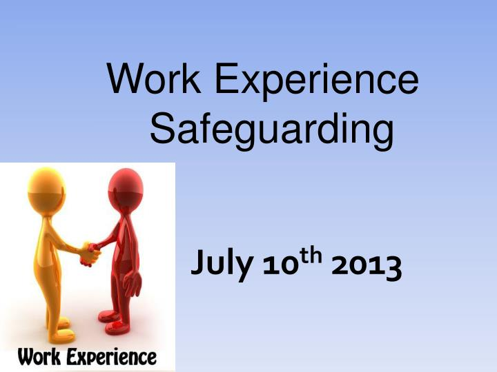 Work Experience Safeguarding