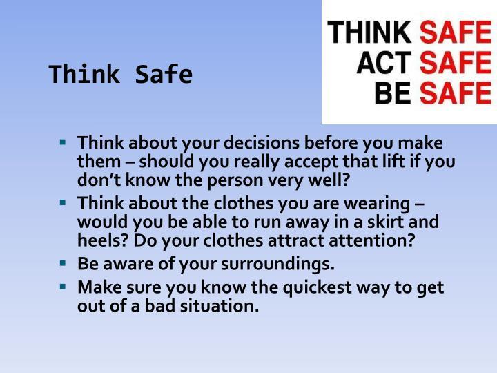 Think Safe