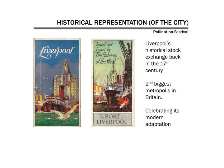 HISTORICAL REPRESENTATION (OF THE CITY)