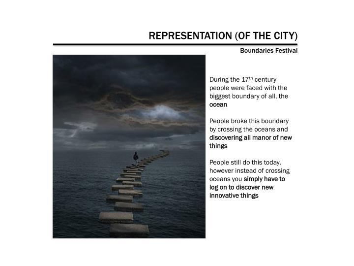 REPRESENTATION (OF THE CITY)