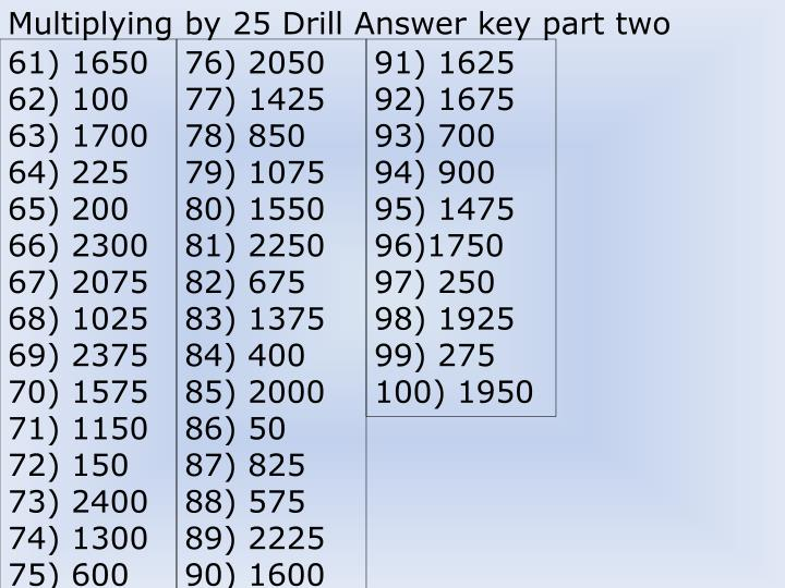 Multiplying by 25 Drill Answer key part two