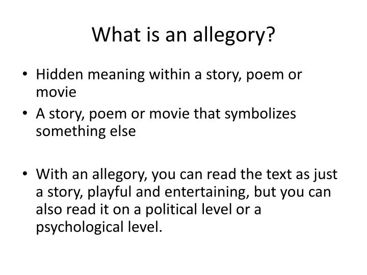 What is an allegory?