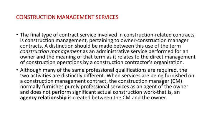 CONSTRUCTION MANAGEMENT SERVICES
