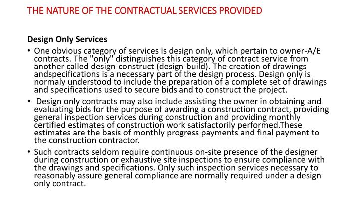 The nature of the contractual services provided
