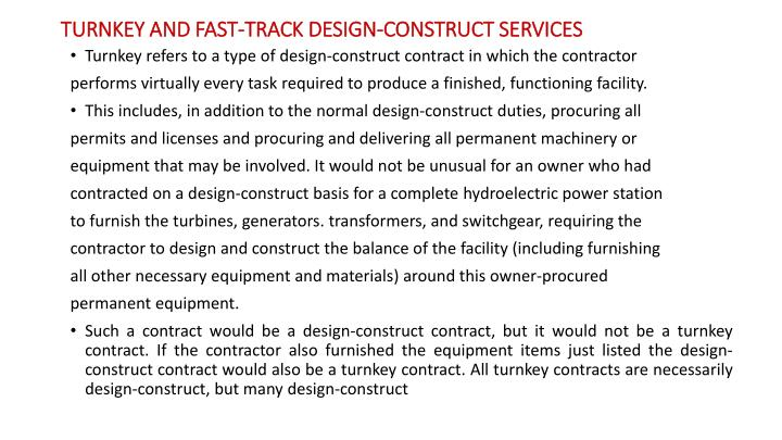 TURNKEY AND FAST-TRACK DESIGN-CONSTRUCT SERVICES