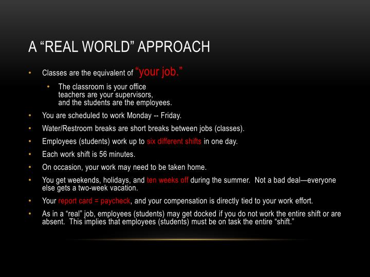"A ""real world"" approach"