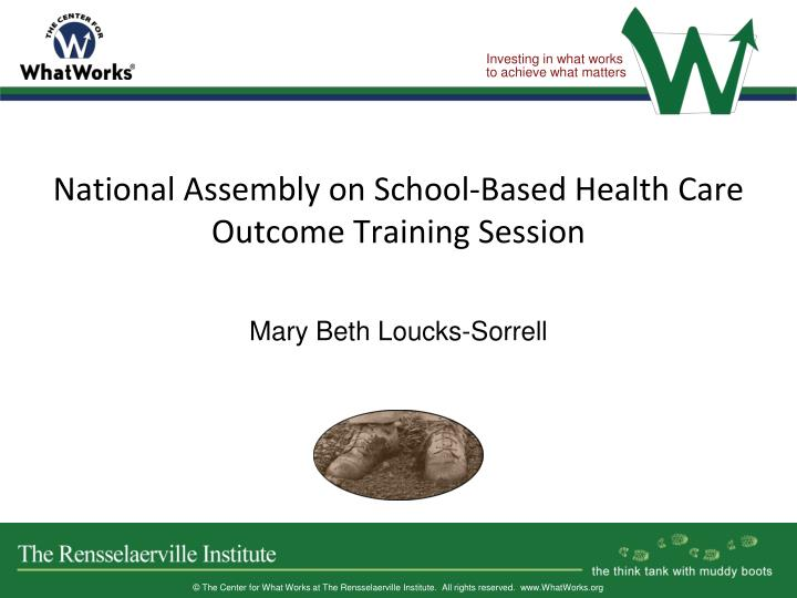 National Assembly on School-Based Health Care