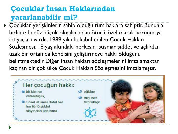 Çocuklar İnsan Haklarından yararlanabilir mi?