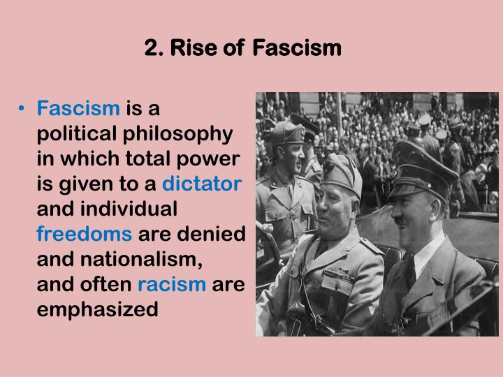 rise of hitler and german fascism In this lesson, we will explore the conditions in germany that allowed for the rise of fascism there and the eventual dictatorship of adolf hitler.