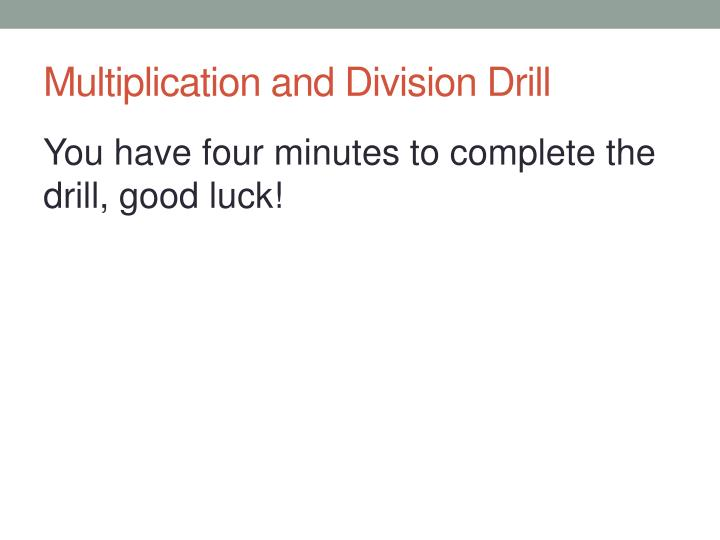 Multiplication and division drill