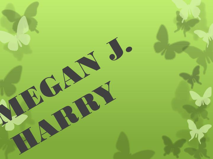 Megan j harry