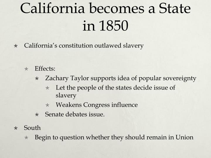 California becomes a State in 1850