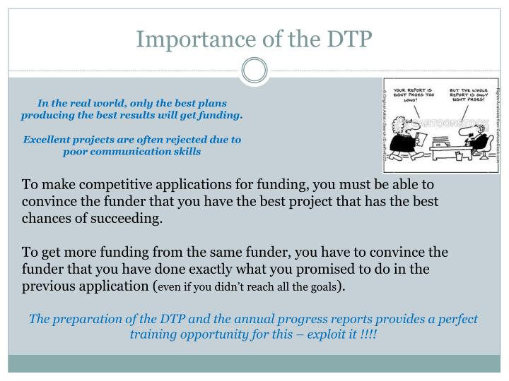 Importance of the DTP