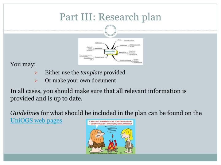 Part III: Research plan
