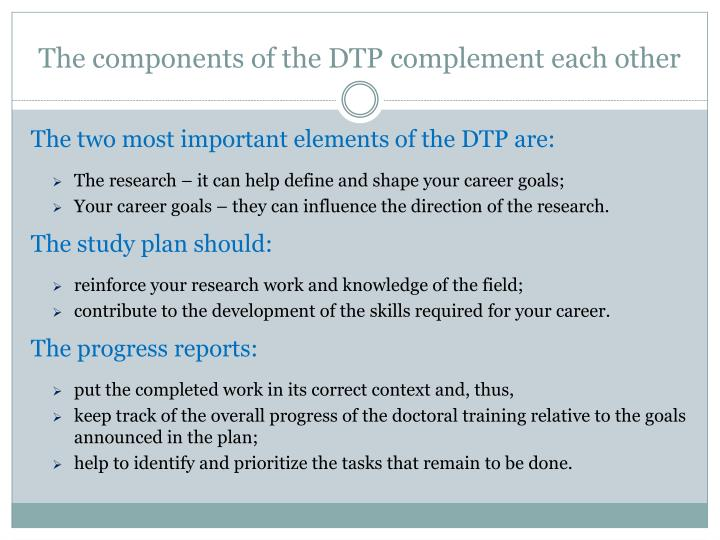 The components of the DTP complement each other