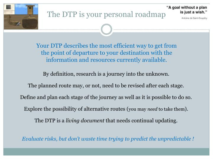 The dtp is your personal roadmap