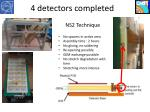 4 detectors completed