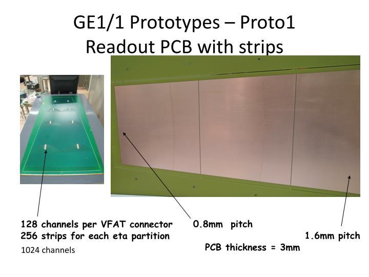 GE1/1 Prototypes – Proto1