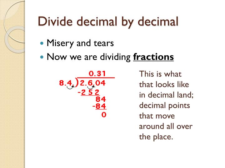 Divide decimal by decimal