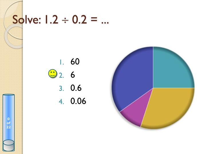 Solve: 1.2