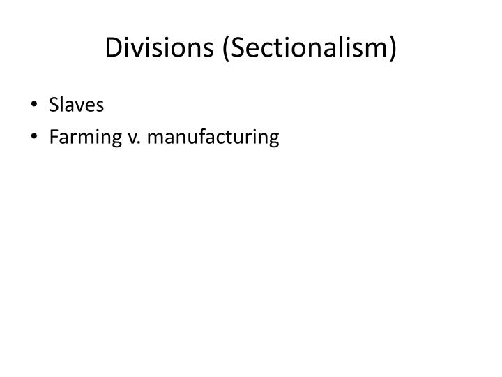 Divisions (Sectionalism)