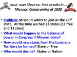 issue over slave vs free results in missouri compromise of 1820