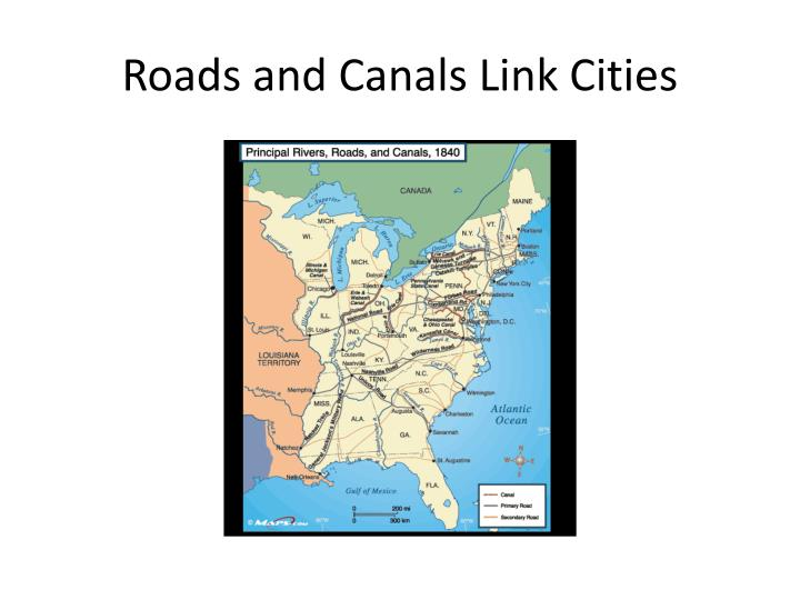 Roads and canals link cities