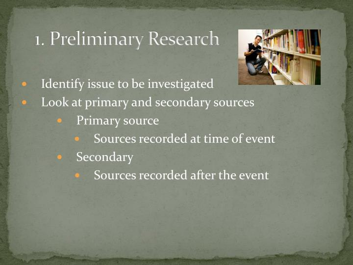 1. Preliminary Research