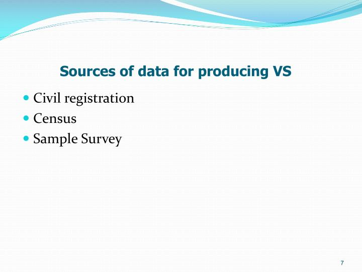 Sources of data for producing VS