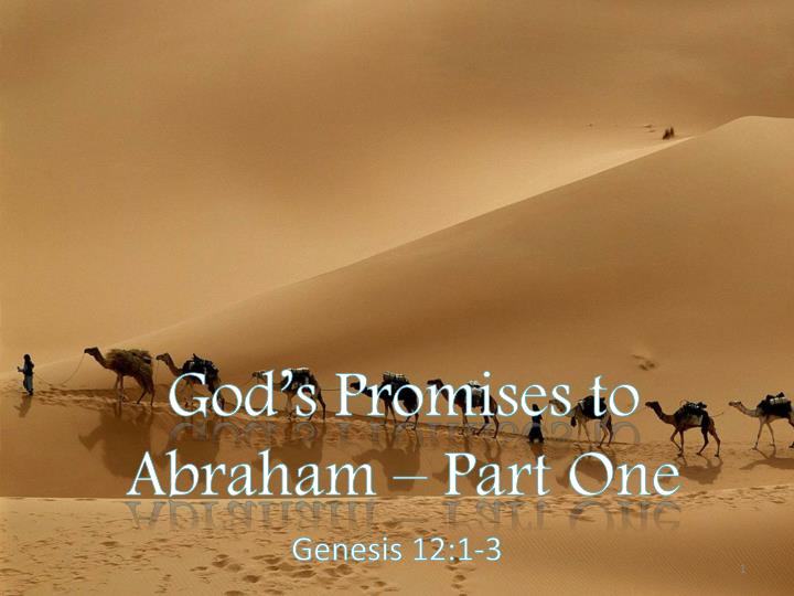 God s promises to abraham part one