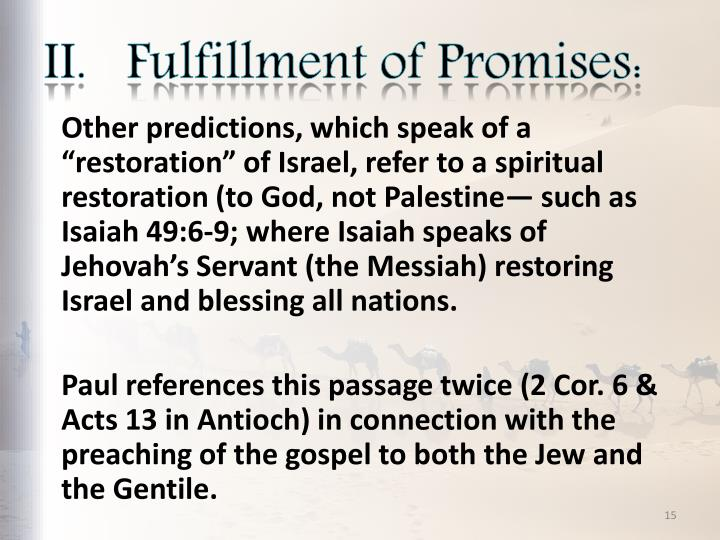 II.   Fulfillment of Promises: