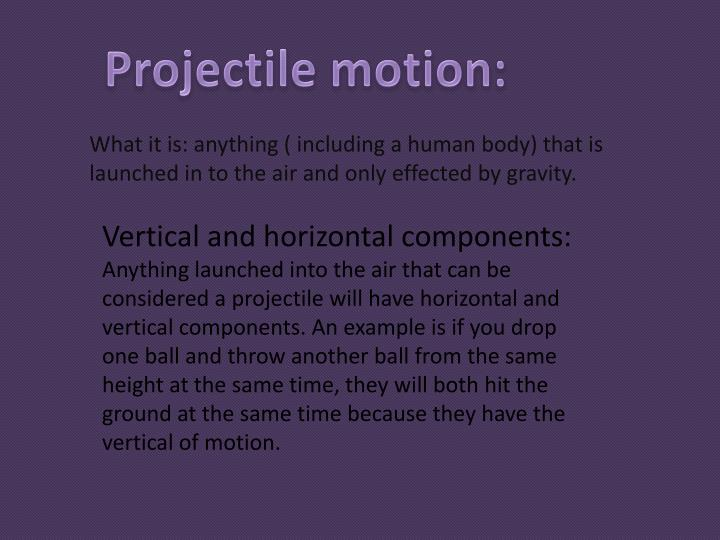Projectile motion:
