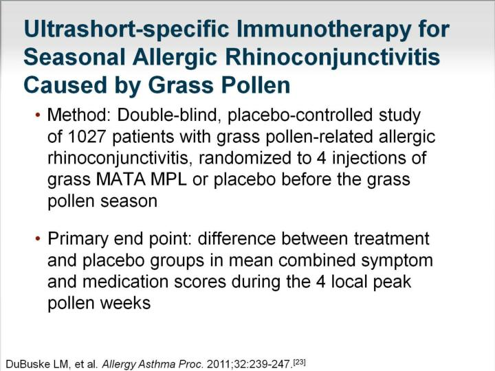 Ultrashort-specific Immunotherapy for Seasonal Allergic Rhinoconjunctivitis Caused by Grass Pollen