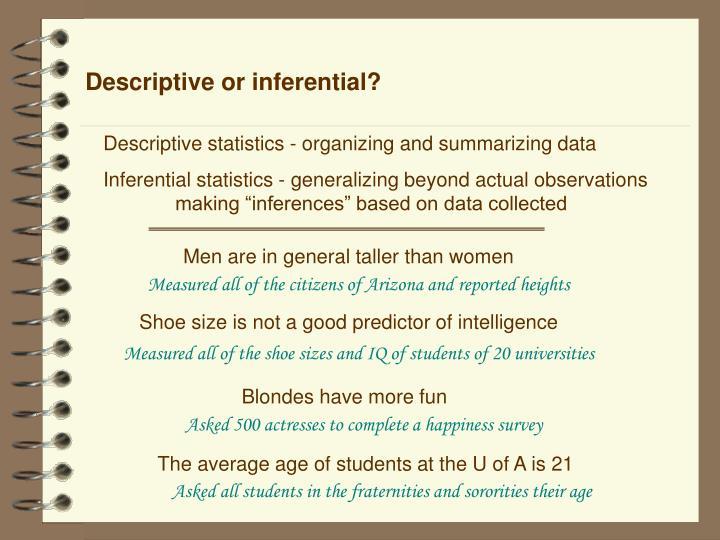 Descriptive or inferential?