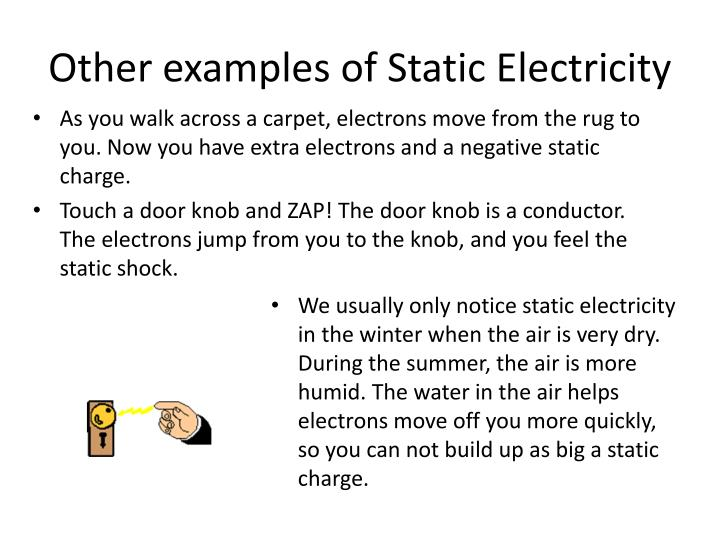 Other examples of Static Electricity