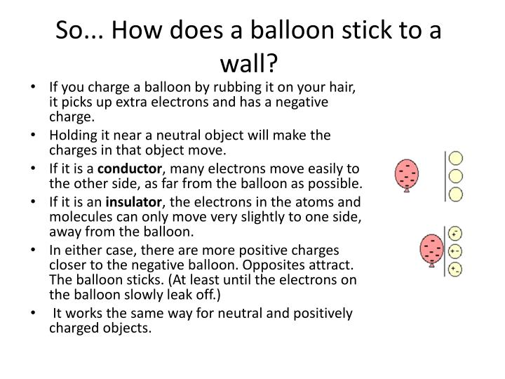 So... How does a balloon stick to a wall?