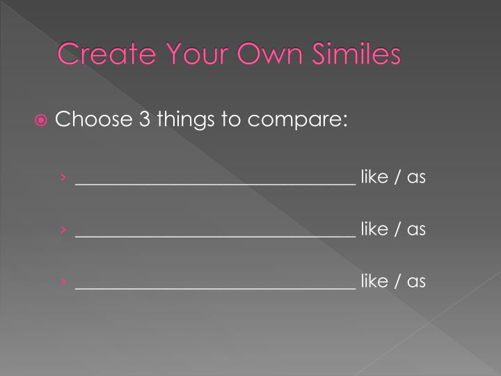 Create Your Own Similes