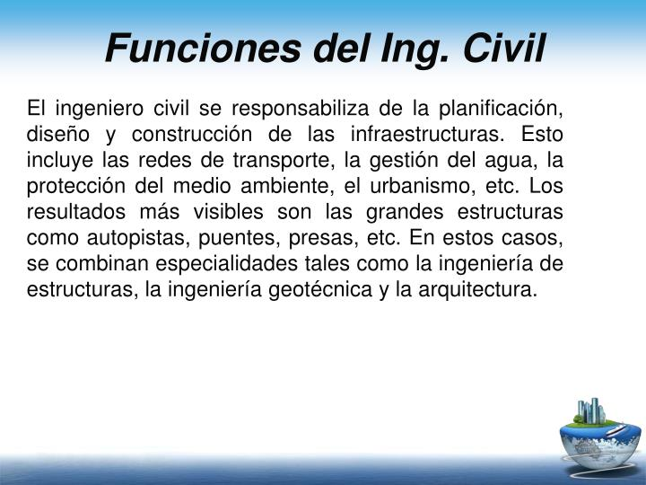 Funciones del Ing. Civil