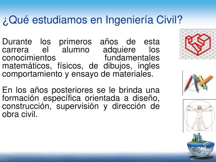 ¿Qué estudiamos en Ingeniería Civil?