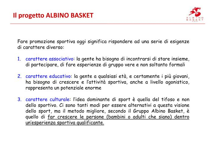 Il progetto ALBINO BASKET