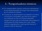 3 temporizadores t rmicos