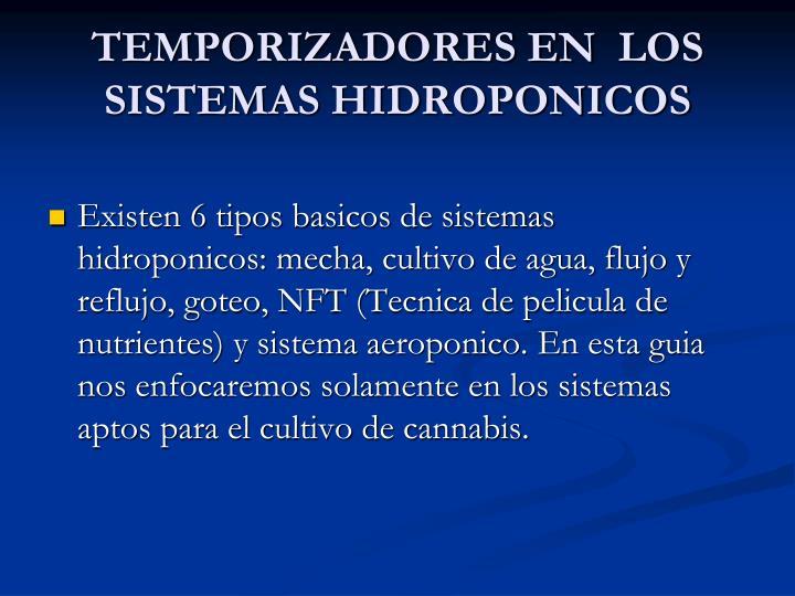 TEMPORIZADORES EN LOS SISTEMAS HIDROPONICOS