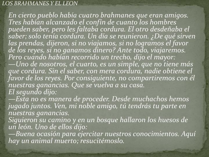 LOS BRAHMANES Y EL LEON