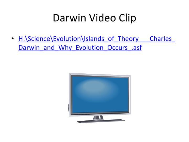Darwin Video Clip