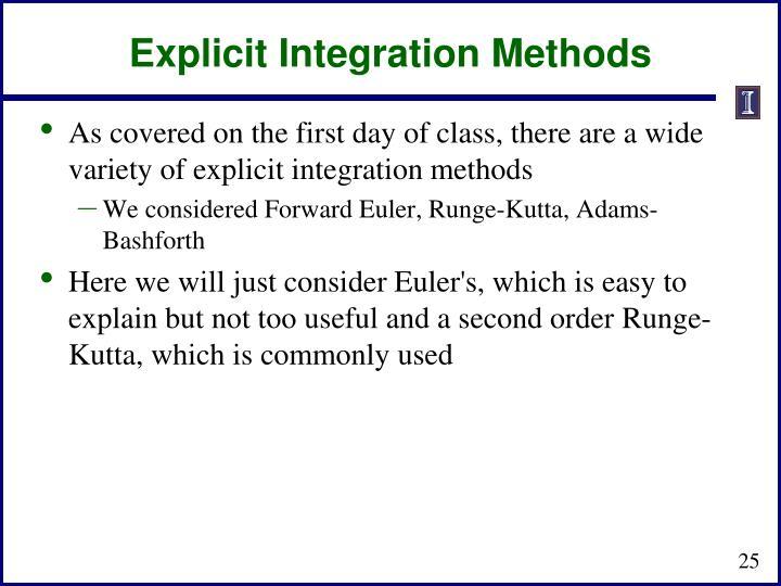 Explicit Integration Methods